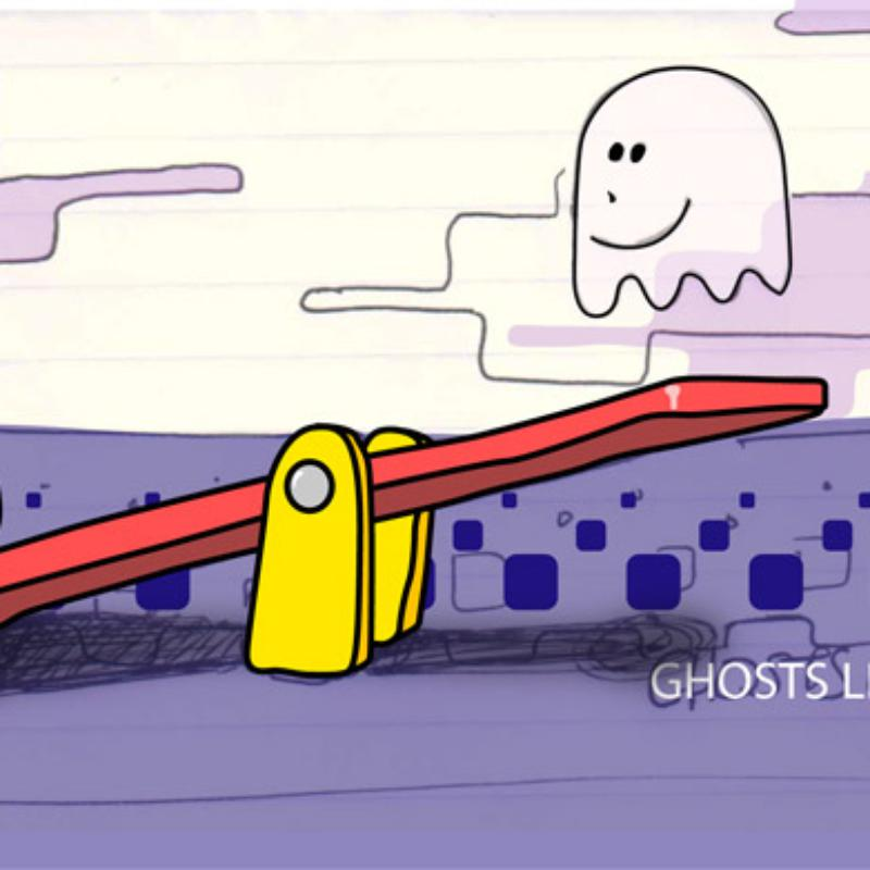 Ghosts like to play
